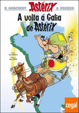 A volta á Galia de Astérix por Goscinny, René