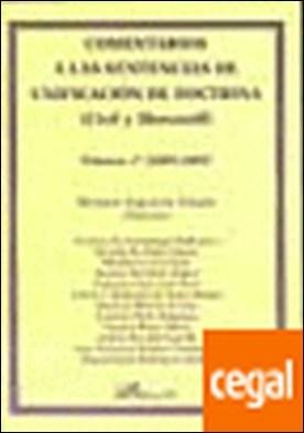 Comentarios a las Sentencias de Unificación de Doctrina (Civil y Mercantil) . Volumen 1º. (2005-2007) por Yzquierdo Tolsada, Mariano PDF