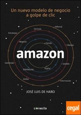 Amazon. Un nuevo modelo de negocio a golpe de clic