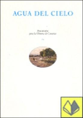 Agua del cielo . DOCUMENTOS PARA LA HISTORIA DE CANARIAS IX