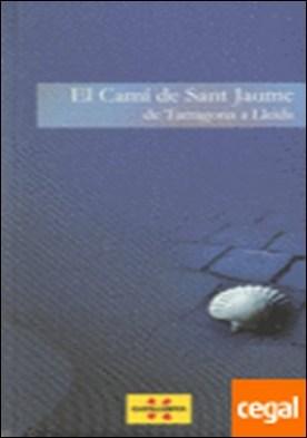 camí de Sant Jaume. De Tarragona a Lleida/El
