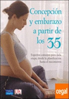 Concepción y embarazo a partir de los 35