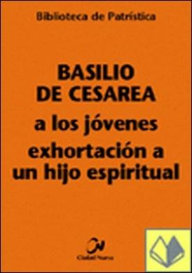 A los jóvenes - Exhortación a un hijo espiritual