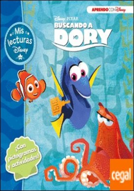 Buscando a Dory (Mis lecturas Disney) . (Con pictogramas y actividades)