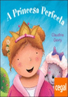 A princesa perfecta por Gevry, Claudin PDF