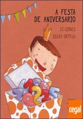 A festa de aniversario por Girbés Aparisi, Joan Carles PDF