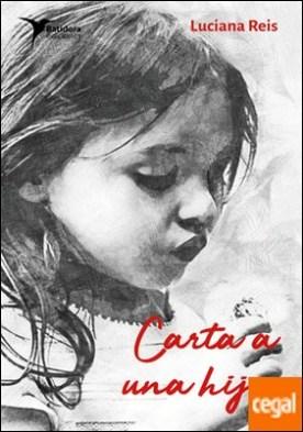 Carta a una hija por Reis Gonçalves, Luciana PDF