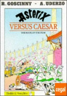 ASTERIX VERSUS CAESAR ( THE BOOK OF THE FILM )