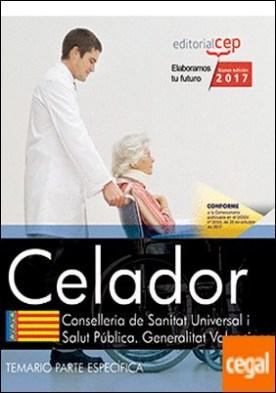 Celador/a. Conselleria de Sanitat Universal i Salut Pública. Generalitat Valenciana. Temario Específico