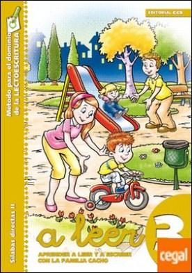 A leer 3 . Aprender a leer y escribir con la familia Cacho