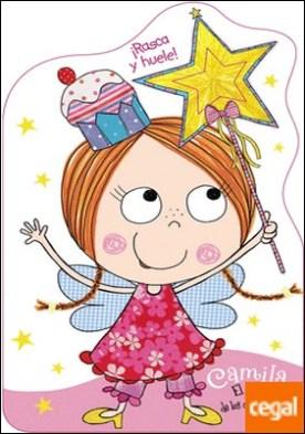 Camila, el hada de los cupcakes. ¡Rasca y huele!
