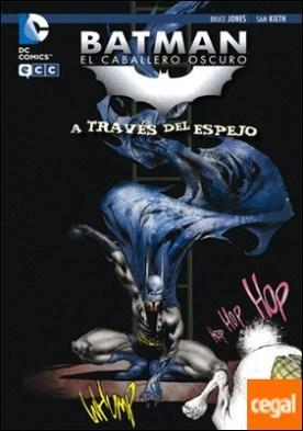 Batman: El caballero Oscuro - A través del espejo