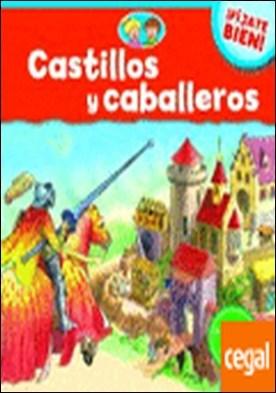 Castillos y caballeros . A partir de 4 años