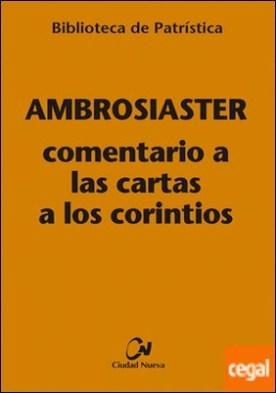 Comentario a las Cartas a los Corintios por Ambrosiaster PDF