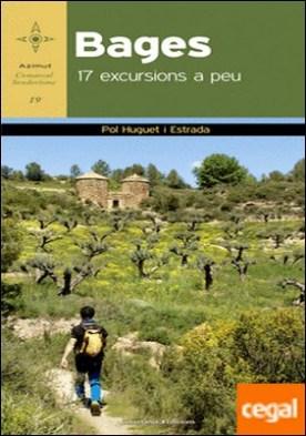 Bages . 17 excursios a peu por Huguet i Estrada, Pol PDF