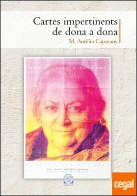 Cartes impertinents de dona a dona por Capmany i Farnés, Maria Aurèlia PDF