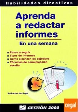 Aprenda a redactar informes . En una semana