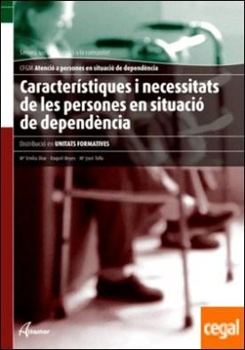 Caracteristiques i necessitats de les persones en situació de dependència