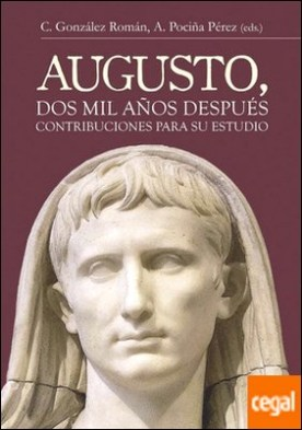 Augusto, dos mil años después. Contribuciones para su estudio