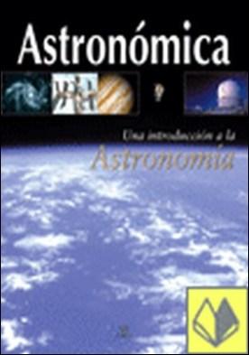 Astronómica . Una introducción a la astronomía