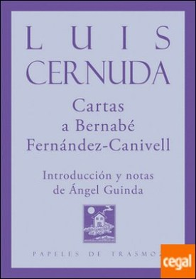 Cartas a Bernabé Fernánde Canivell