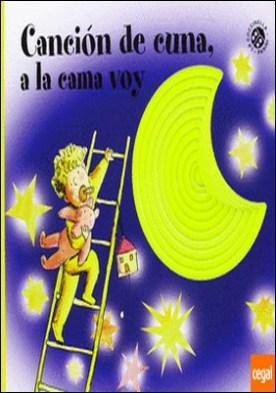 CANCION DE CUNA A LA CAMA VOY