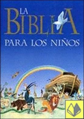 Biblia para los más pequeños, La