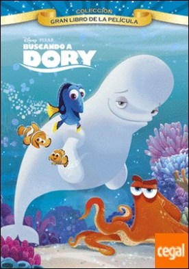 Buscando a Dory. Gran libro de la película por Disney