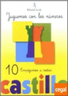 Castillo, jugemos con los números 10 . EMPEZAMOS A RESTAR