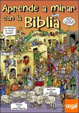 Aprender a mirar con la Biblia . Juegos de agudeza visual