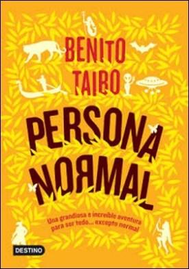 Persona normal por Benito Taibo PDF