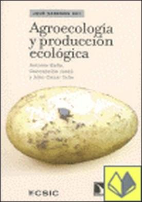 Agroecolog¡a y producci¢n ecol¢gica