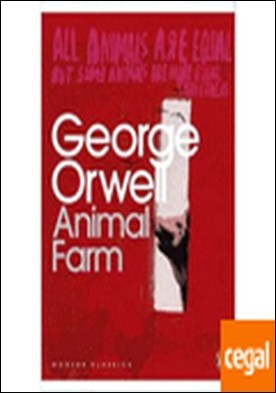 ANIMAL FARM . A FAIRY STORY