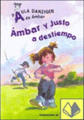 AMBAR Y JUSTO A DESTIEMPO