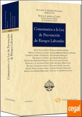 Comentarios a la Ley de Prevención de Riesgos Laborales