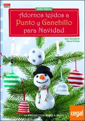 Adornos tejidos a punto y ganchillo para la Navidad . 14 proyectos paso a paso por Ganseforth, Jana PDF