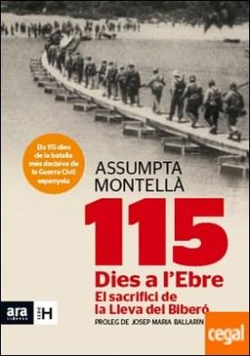 115 dies a l'Ebre . El sacrifici de la Lleva del Biberó