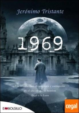 1969 . Un extraño caso de asesinato y corrupción en el año en que el hombre llegó a la Luna.