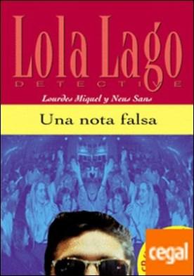 Colección Lola Lago.Una nota falsa. Libro + CD