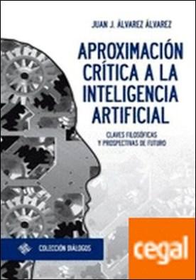 Aproximación crítica a la inteligencia artificial