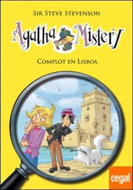 Agatha Mistery 18. Complot en Lisboa . Agatha Mistery, 18