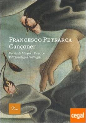 Cançoner . Versió de Miquel Desclot. Edició íntegra bilingüe