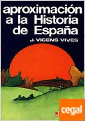Aproximación A La Historia De España.