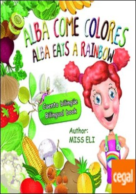Alba come colores = Alba eats a rainbow