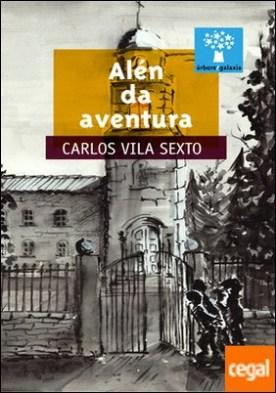 Alén da aventura por Vila Sexto, Carlos PDF