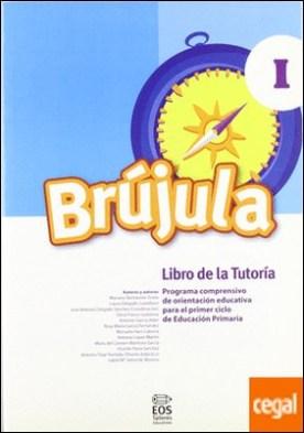 Brújula I (Libro de tutoría) . Programa comprensivo de orientación para E.P.