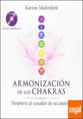 Armonización de los chakras . Despierte al sanador de su interior
