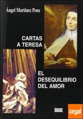 Cartas a Teresa, el desequilibrio del amor por Martínez Pons, Ángel PDF