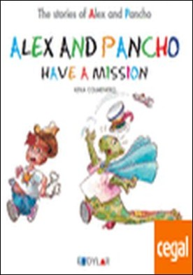 ALEX AND PANCHO HAVE A MISION - STORY 3