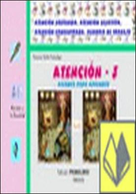 Atención 3 . ATENDER PARA APRENDER